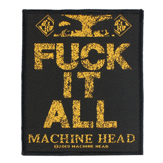 naszywka Machine Head - Fuck It All - RAZAMATAZ, RAZAMATAZ, Machine Head