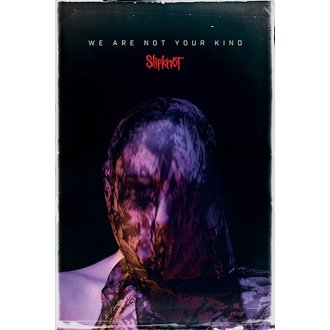 plakat SLIPKNOT - WE ARE NOT YOUR KIND - PYRAMID POSTERS, PYRAMID POSTERS, Slipknot